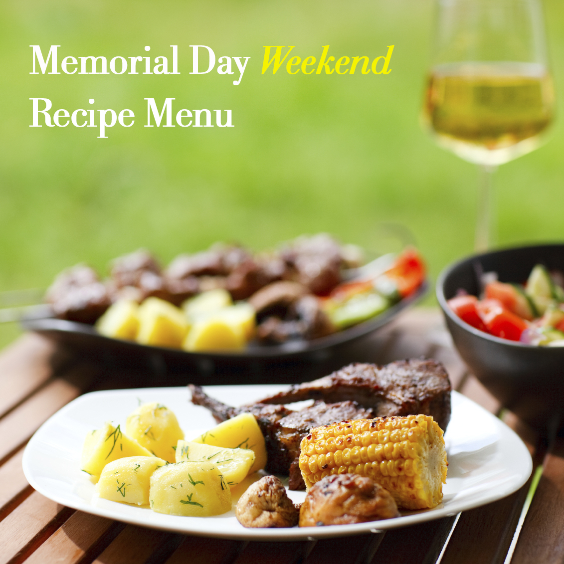 Memorial Day Weekend Recipe Menu